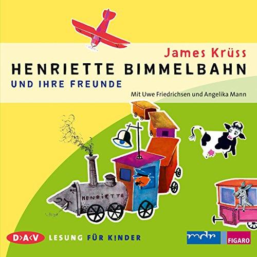 Henriette Bimmelbahn und ihre Freunde audiobook cover art