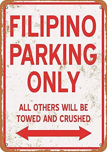 JOHUA Filipino Parking Only - Cartel de metal para garaje, hogar, cafetería, oficina, decoración de pared