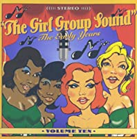 Vol. 10-Girl Group Sound