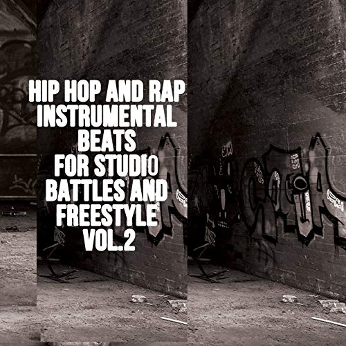 Hip Hop and Rap Instrumental Beats for Studio Battles and Freestyle, Vol. 2