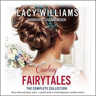 Cowboy Fairytales: The Complete Collection audiobook cover art