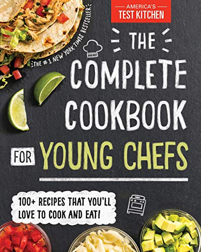 by America's Test Kitchen Kids The Complete Cookbook for Young Chefs Hardcover – October 16, 2018 (1492670022) (9781492670025)
