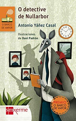O detective de Nullarbor (El Barco de Vapor Naranja) (Galician Edition)