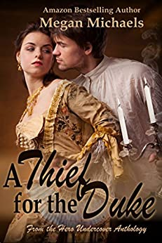 A Thief for the Duke by [Megan Michaels]