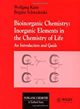 Bioinorganic Chemistry: Inorganic Elements in the Chemistry of Life : An Introduction and Guide