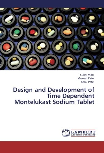 Design and Development of Time Dependent Montelukast Sodium Tablet
