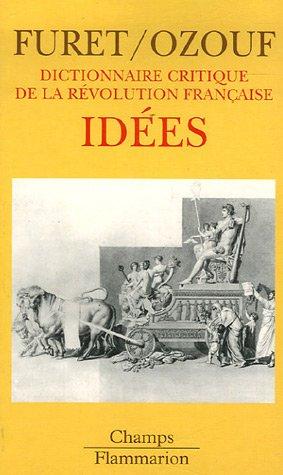 Dictionnaire critique de la Révolution française : Idées