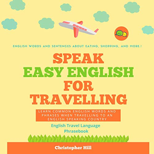 Speak Easy English for Traveling Audiobook By Christopher Hill cover art