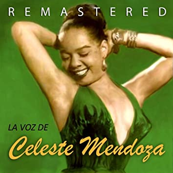 La Voz de Celeste Mendoza (Remastered)