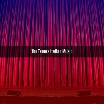 THE TENORS ITALIAN MUSIC