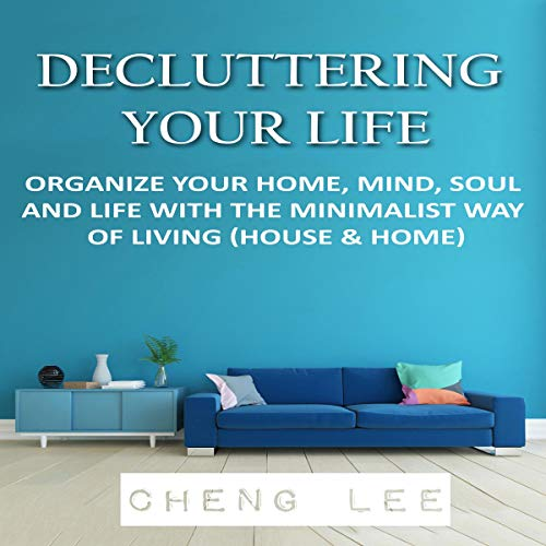Decluttering Your Life audiobook cover art