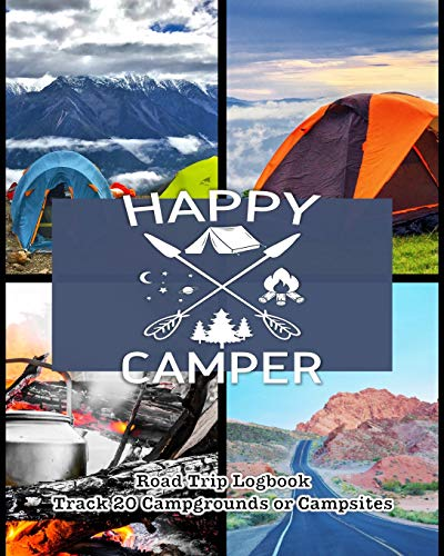 Happy Camper: Glamping , Car Camping or RV Travel Logbook | Track 20 Campground or Campsite Reservations and Amenities | Adventurers Road Trip Planner