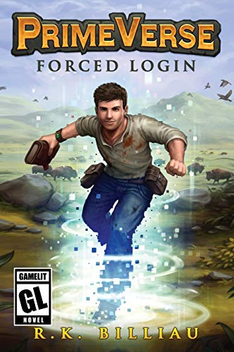 PrimeVerse: Forced Login (A LitRPG/Gamelit Adventure)