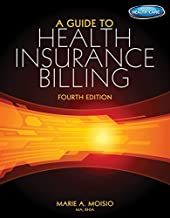 A Guide to Health Insurance Billing (with Premium Website, 2 term (12 months) Printed Access Card)