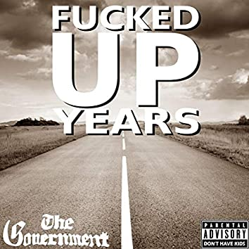 Fucked Up Years