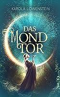 Das Mondtor: Die Chroniken von Galadon