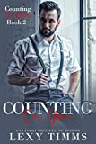 Counting On You: Billionaire Workplace Steamy Romance (Counting the Billions Book 2)