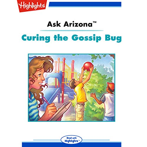 Ask Arizona: Curing the Gossip Bug copertina