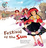 Festival of the Sun: Peru (Global Kids Storybooks)