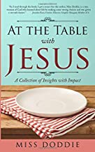 At the Table with Jesus: A Collection of Insights with Impact