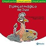 El pincel mágico de Susi (Castellano - A PARTIR DE 3 AÑOS - CUENTOS - ChiquiCuentos)