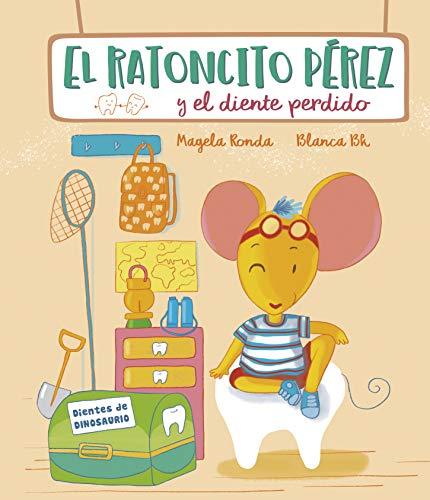 El Ratoncito Pérez y el diente perdido (Cuentos infantiles)