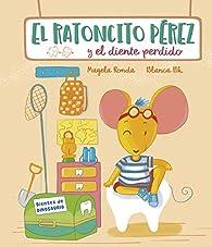 El Ratoncito Pérez y el diente perdido par Magela Ronda