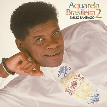 Aquarela Brasileira 2