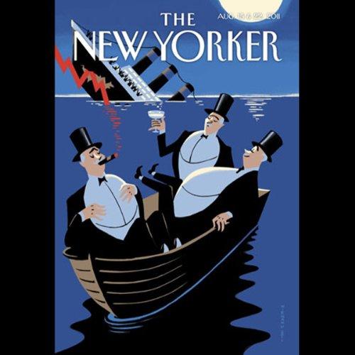 The New Yorker, August 15th & 22nd 2011: Part 1 (Ryan Lizza, Tom Bissell, James Wood) audiobook cover art