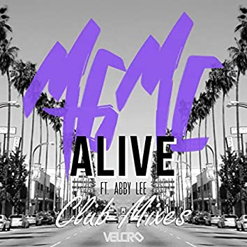 Alive (Club Mixes) featuring Abby Lee