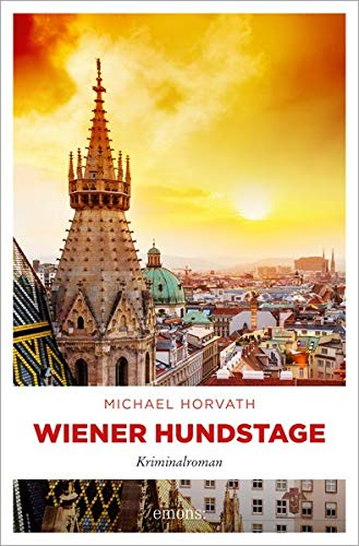 Wiener Hundstage: Kriminalroman