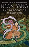 Descent of Monsters (The Tensorate Series, 3)