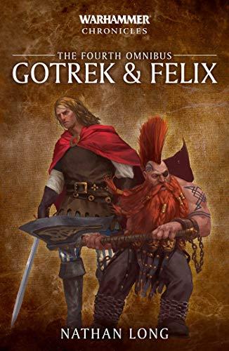 Gotrek and Felix: The Fourth Omnibus (4) (Warhammer Chronicles)