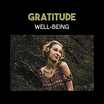 Gratitude Well-Being – Personal Transformation, Ambient Therapy with Gentle Background Music, Restful Balancing, Healing Reiki Light