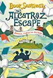 The Alcatraz Escape (The Book Scavenger series (3))