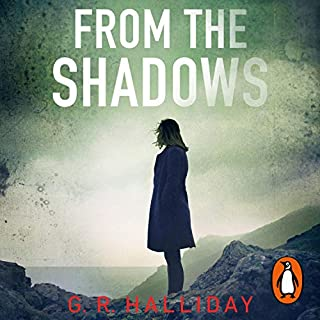 From the Shadows                   Written by:                                                                                                                                 G.R. Halliday                               Narrated by:                                                                                                                                 Sarah Barron                      Length: 11 hrs and 35 mins     Not rated yet     Overall 0.0