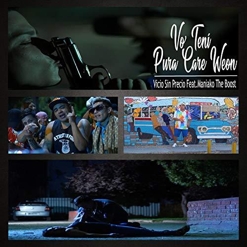 Vo' Tení Pura Care Weon (feat. El Maniako) [Explicit]