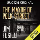 The Mayor of Polk Street: A Novel of Narrows Gate