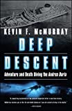 Deep Descent: Adventure and Death Diving the Andrea Doria (English Edition)