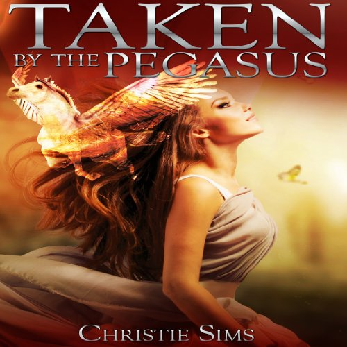 Taken by the Pegasus audiobook cover art