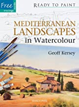 Mediterranean Landscapes in Watercolour (Ready to Paint)