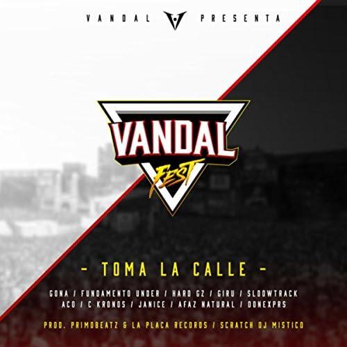 Vandal Music feat. Donexprs, Afaz Natural, Hard GZ, Gona, Giru, Fundamento Under, ACO, Kronos, SloowTrack & Janice