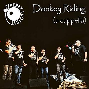 Donkey Riding (A Cappella)