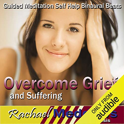Overcome Grief and Suffering Hypnosis cover art