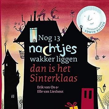 Nog 13 Nachtjes Wakker Liggen Dan Is Het Sinterklaas
