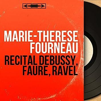 Récital Debussy, Fauré, Ravel (Mono Version)