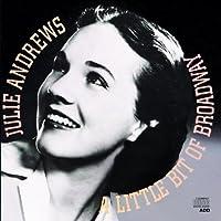 A Little Bit of Broadway by Julie Andrews (2004-10-27)