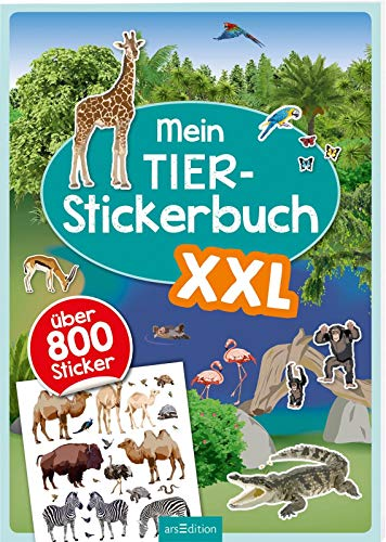 Mein Tier-Stickerbuch XXL: Mit über 800 Stickern (Mein Stickerbuch)