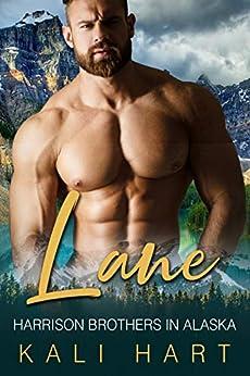 Lane: A Mountain Man Curvy Woman Romance (Harrison Brothers in Alaska Book 1) by [Kali Hart]