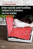 Intervenció amb famílies i atenció a menors en risc social. Nova edició (CFGS EDUCACIÓ INFANTIL) - 9788415309956